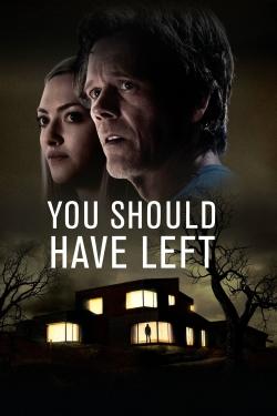 You Should Have Left