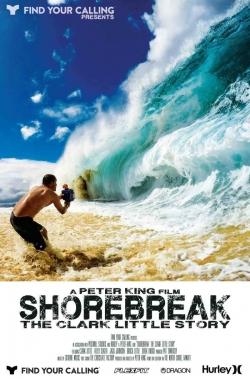 Shorebreak: The Clark Little Story